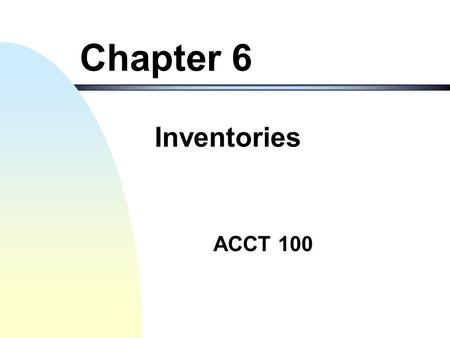Chapter 6 Inventories.