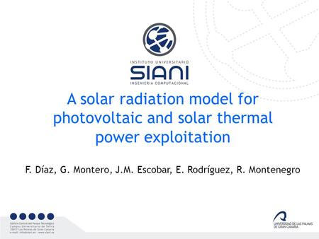 A solar radiation model for photovoltaic and solar thermal