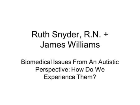 Ruth Snyder, R.N. + James Williams
