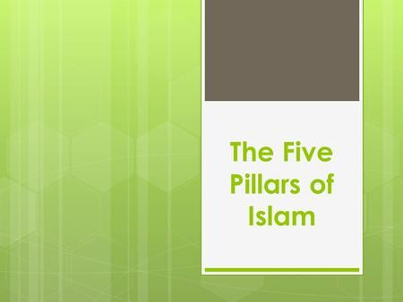 The Five Pillars of Islam. What does it mean to be a Muslim?  By definition, a Muslim is a person who submits to the will of God.  The five pillars.