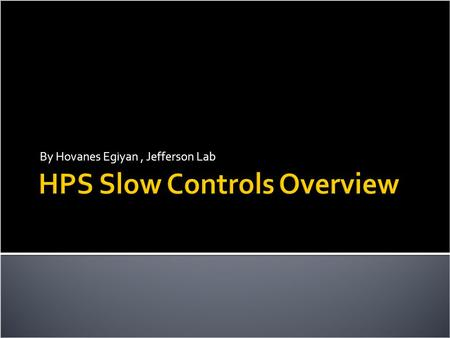 HPS Slow Controls Overview