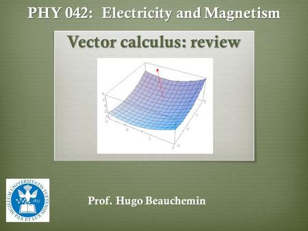 PHY 042: Electricity and Magnetism