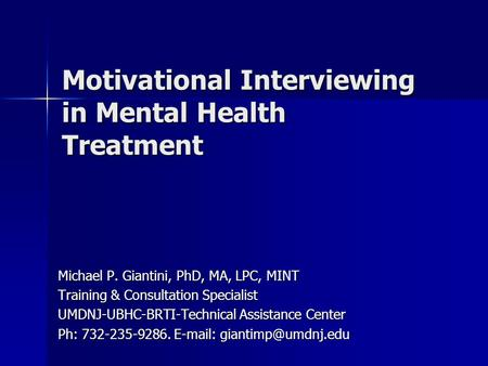 Motivational Interviewing in Mental Health Treatment