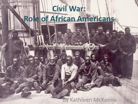 Civil War: Role of African Americans