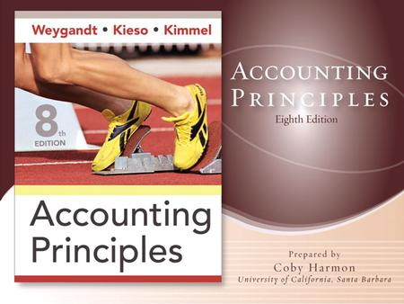 ADJUSTING THE ACCOUNTS Accounting Principles, Eighth Edition