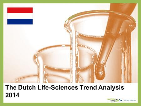 The Dutch Life-Sciences Trend Analysis 2014. About Us The following statistical information has been obtained from Biotechgate. Biotechgate is a global,