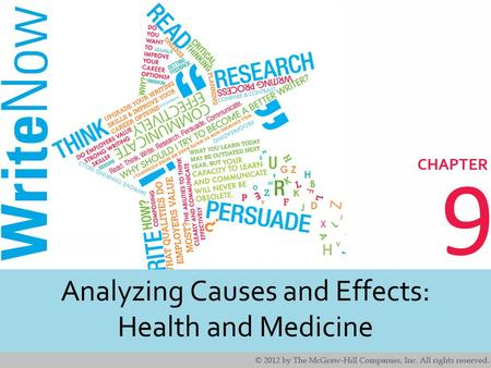 9 Analyzing Causes and Effects: Health and Medicine.