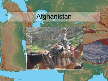 Afghanistan. Objectives Identify Pakistan and Afghanistan on a blank map of Asia. Explain the importance of the Khyber Pass. Discuss the role of the Taliban.