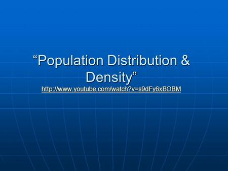 """Population Distribution & Density"""