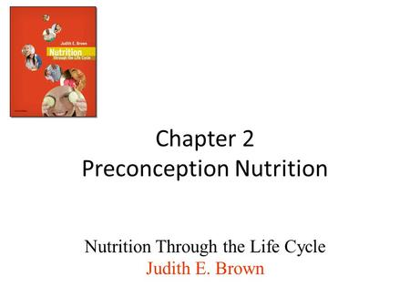Chapter 2 Preconception Nutrition