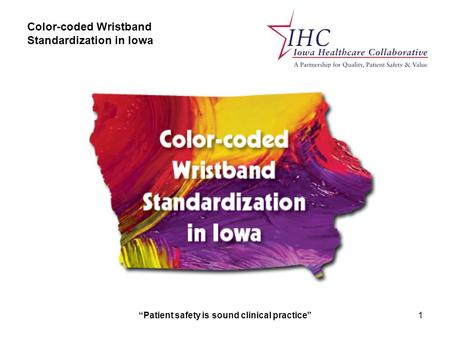 Color-coded Wristband Standardization in Iowa