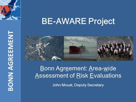 BE-AWARE Project BONN AGREEMENT