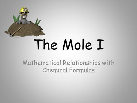 Mathematical Relationships with Chemical Formulas