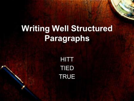 Writing Well Structured Paragraphs