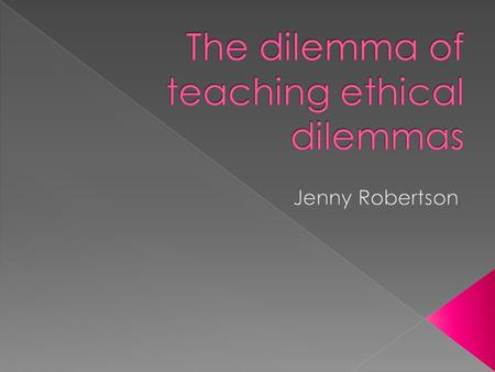  To provide an overview of teaching and learning related to ethical dilemmas in preparation for AS3.4.