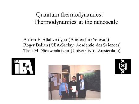 Quantum thermodynamics: Thermodynamics at the nanoscale