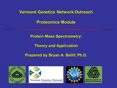 Vermont Genetics Network Outreach Proteomics Module