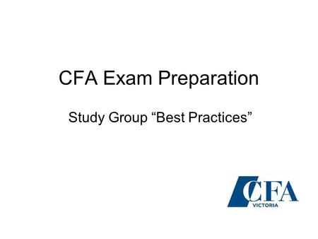 "CFA Exam Preparation Study Group ""Best Practices""."