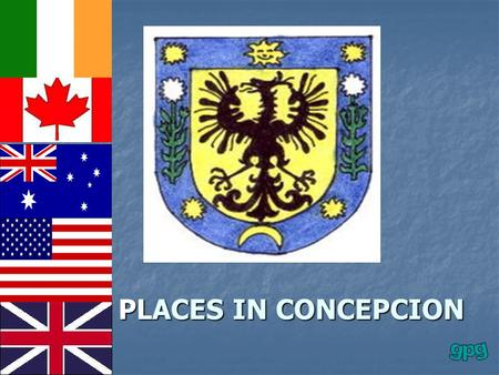PLACES IN CONCEPCION. Hotel Hotel Bank Bank Public Library Public Library Town Hall Town Hall.
