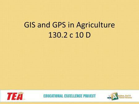 GIS and GPS in Agriculture c 10 D