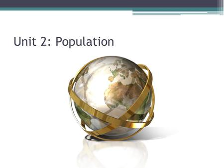 Unit 2: Population. Key Terms for this unit Systems: all organisms including humans are part of natural and social systems that are made up of many interdependent.