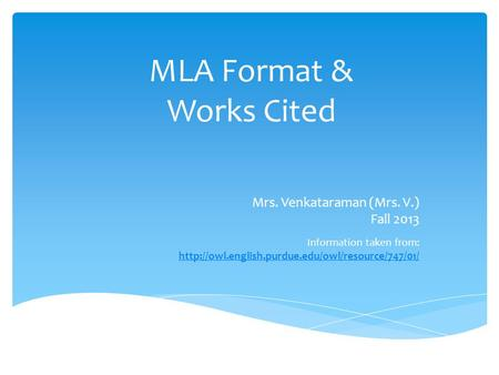 MLA Format & Works Cited