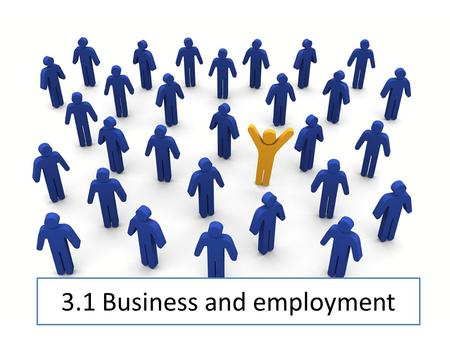 3.1 Business and employment. Banking and Finance.