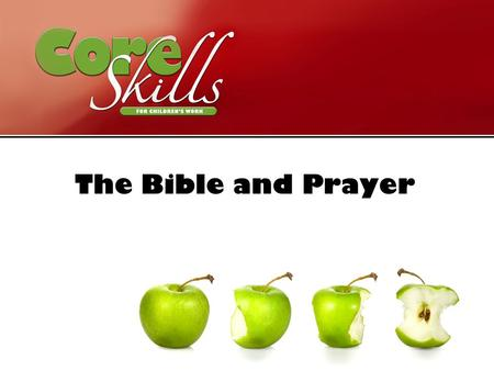 The Bible and Prayer. To explore ways of handling Bible stories and encouraging prayer with children. Aim.