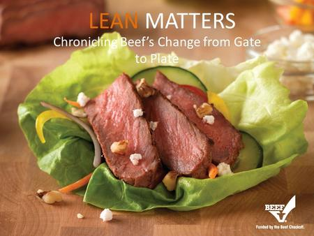 Chronicling Beef's Change from Gate to Plate