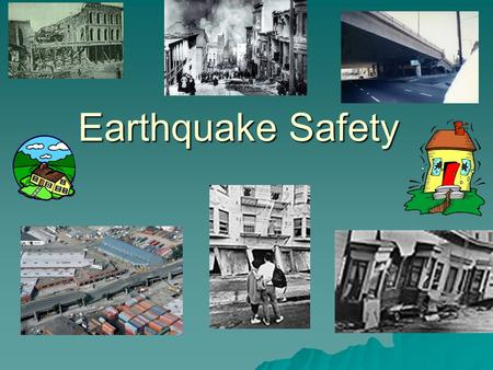Earthquake Safety. UCOP Facilities Management Webpage  Are You Prepared to Be On Your Own for 72 Hours? –http://www.72hours.org/