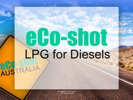 ECo-shot LPG for Diesels.
