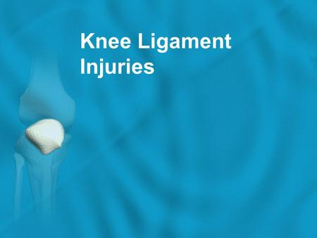 Knee Ligament Injuries.  The ligaments around the knee are strong. However, sometimes they can become injured. Ligaments injury Sprained Ruptured Majority.