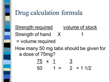 Drug calculation formula