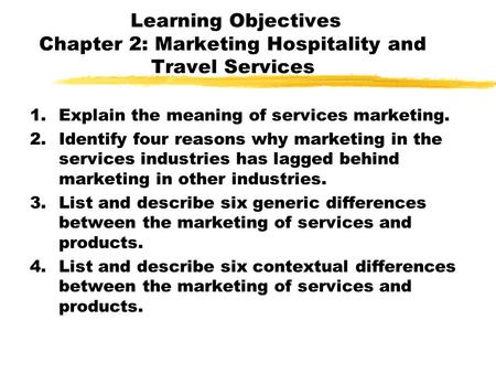 Explain the meaning of services marketing.