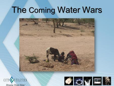 The Coming Water Wars. Purpose Provide a better understanding of the connection between water resources and conflict Provide an overview of water operations.
