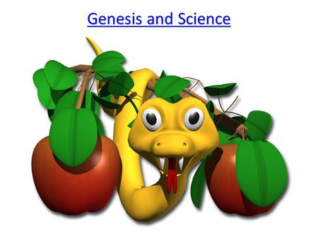 Genesis and Science Genesis and Science. Recap Outline the creation story. 4KU.