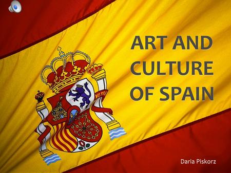 DIVERSITY Spain art and culture are the product of many external receipts, hence its diversity and richness.