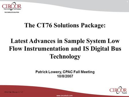 The CT76 Solutions Package: Patrick Lowery, CPAC Fall Meeting