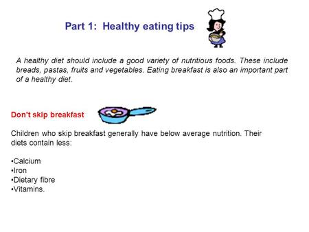 Part 1: Healthy eating tips