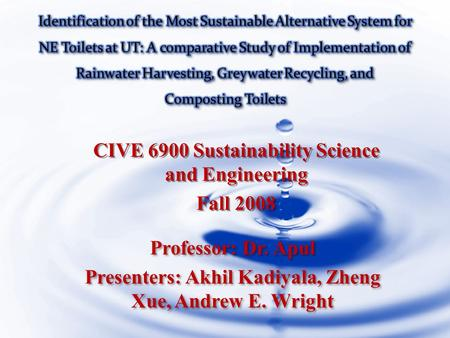 CIVE 6900 Sustainability Science and Engineering Fall 2008