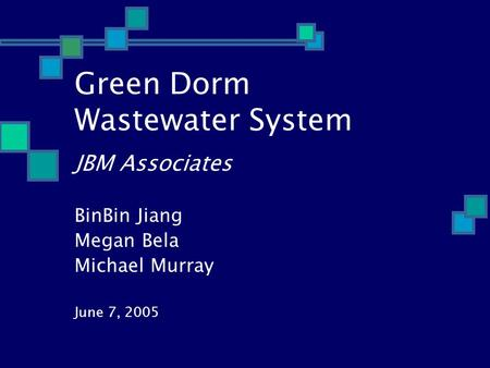 Green Dorm Wastewater System