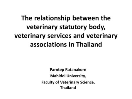 Faculty of Veterinary Science, Thailand