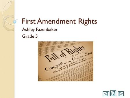 First Amendment Rights Ashley Fazenbaker Grade 5.
