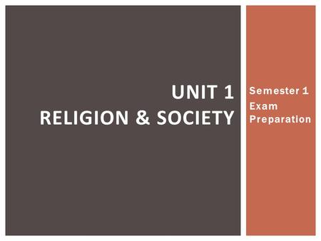 Unit 1 Religion & Society