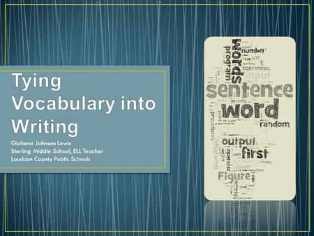Tying Vocabulary into Writing