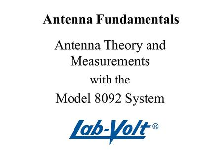 Antenna Theory and Measurements with the Model 8092 System