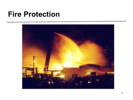1 Fire Protection. 2 3 Multi-Employer Worksites.