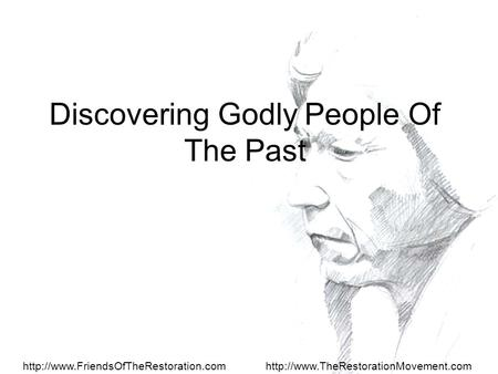 Discovering Godly People Of The Past.