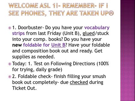 New  1. Doorbuster- Do you have your vocabulary strips from last Friday (Unit B), glued/stuck into your comp. books? Do you have your new foldable for.