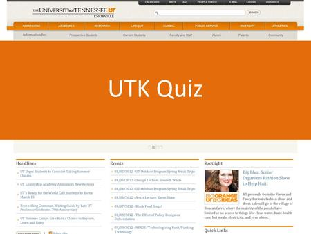 UTK Quiz. The University of Tennessee was founded in: 1784 1864 1794 1874.